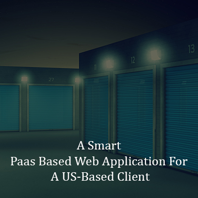 A Smart Paas Based Web Application For A US-Based Client